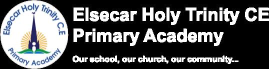 Elsecar Holy Trinity CofE Primary Academy Elsecar Holy Trinity CofE Primary Academy